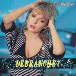 France Gall: Debranche! - Cover