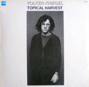 Volker Kriegel: Topical Harvest - Cover