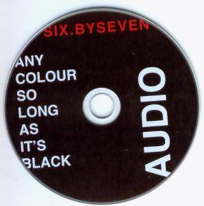 Six.By Seven: Any Colour So Long As It's Black - All The Way From Forest Fields And Back (CD + DVD) - Bild 6