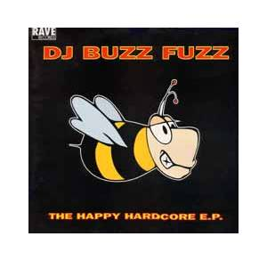 Cover - Buzz Fuzz: Happy Hardcore E.P., The