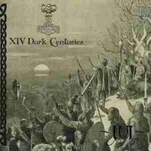 XIV Dark Centuries: Jul (Mini-CD / EP) - Bild 1