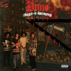 Bone Thugs-N-Harmony: E. 1999 Eternal - Cover