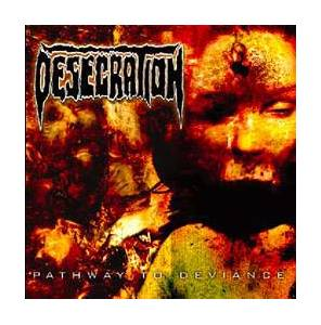 Cover - Desecration: Pathway To Deviance