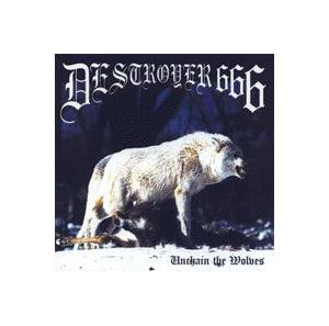 Deströyer 666: Unchain The Wolves - Cover