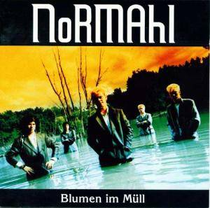 Cover - NoRMAhl: Blumen Im Müll