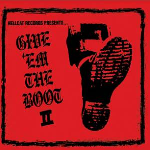 Cover - Tiger Army: Hellcat Records Presents... Give 'em The Boot II