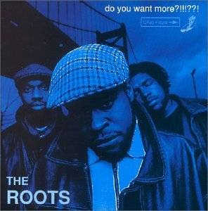 The Roots: Do You Want More?!!!??! - Cover