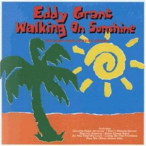 Eddy Grant: Walking On Sunshine - The Very Best Of Eddy Grant - Cover