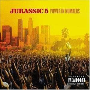 Jurassic 5: Power In Numbers - Cover