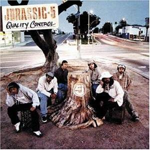 Jurassic 5: Quality Control - Cover