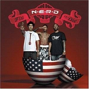 Cover - N*E*R*D: Fly Or Die