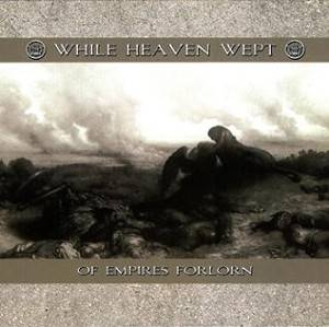 While Heaven Wept: Of Empires Forlorn - Cover