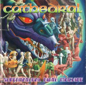 Cover - Cathedral: Supernatural Birth Machine