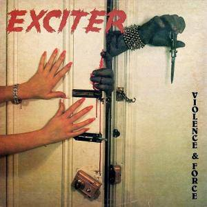 Exciter: Violence & Force (LP) - Bild 1
