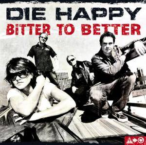 Die Happy: Bitter To Better - Cover