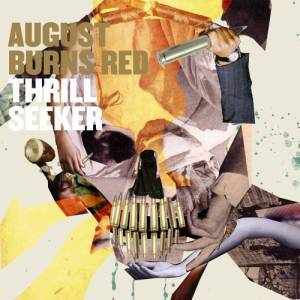 Cover - August Burns Red: Thrill Seeker