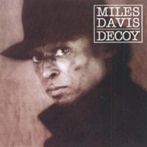 Miles Davis: Decoy - Cover
