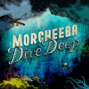 Cover - Morcheeba: Dive Deep