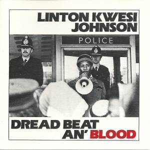 Cover - Linton Kwesi Johnson: Dread Beat An' Blood