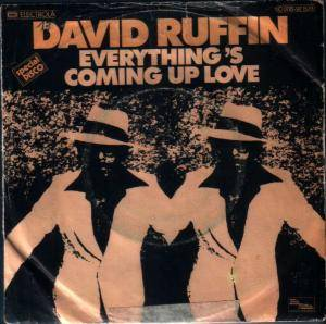 Cover - David Ruffin: Everything's Coming Up Love