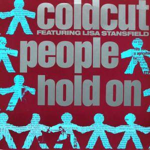 Coldcut Feat. Lisa Stansfield: People Hold On - Cover