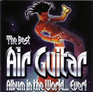 Cover - Run-D.M.C. Feat. Aerosmith: Best Air Guitar Album In The World... Ever!, The