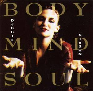 Cover - Debbie Gibson: Body Mind Soul