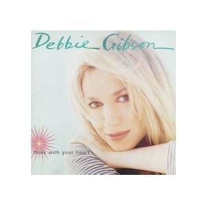 Cover - Debbie Gibson: Think With Your Heart