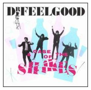Cover - Dr. Feelgood: Case Of The Shakes, A
