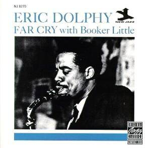 Eric Dolphy & Booker Little: Far Cry - Cover