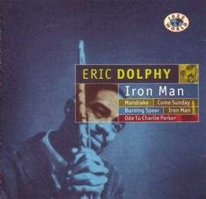 Eric Dolphy: Iron Man - Cover