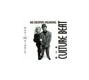 Culture Beat: No Deeper Meaning - Cover