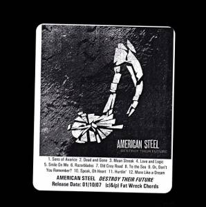 Cover - American Steel: Destroy Their Future