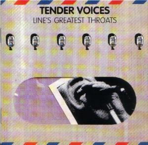 Line - Tender Voices      ~      Line's Greatest Throats - Cover