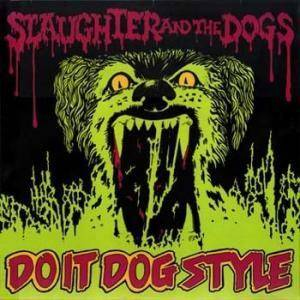 Slaughter And The Dogs: Do It Dog Style - Cover