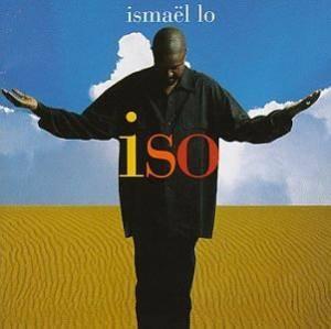 Ismaël Lô* Ismaël Lo - Iso