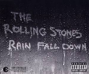 The Rolling Stones: Rain Fall Down - Cover