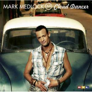 Cover - Mark Medlock: Cloud Dancer
