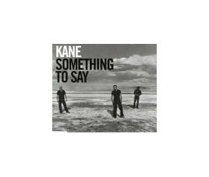 Cover - Kane: Something To Say