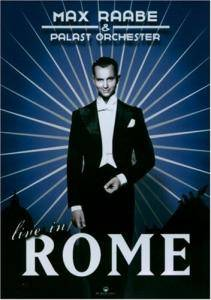 Cover - Max Raabe & Palast Orchester: Live In Rome