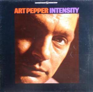 Art Pepper: Intensity - Cover