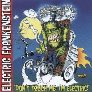 "Cover - Electric Frankenstein: ""Don't Touch Me, I'm Electric!"""