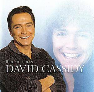 Cover - David Cassidy: Then And Now