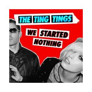 The Ting Tings: We Started Nothing - Cover