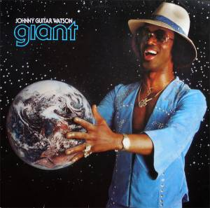 "Johnny ""Guitar"" Watson: Giant - Cover"