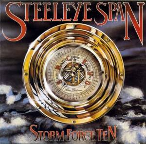 Cover - Steeleye Span: Storm Force Ten