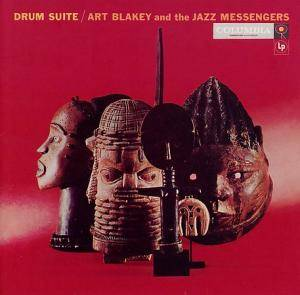 The Art Blakey Percussion Ensemble: Drum Suite - Cover