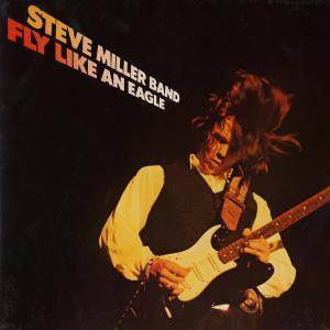 The Steve Miller Band: Fly Like An Eagle (LP) - Bild 1