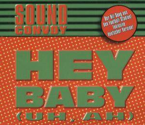 Cover - Soundconvoy: Hey, Baby (Uh, Ah)