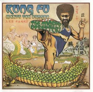 Cover - Lee Perry: Kung Fu Meets The Dragon
